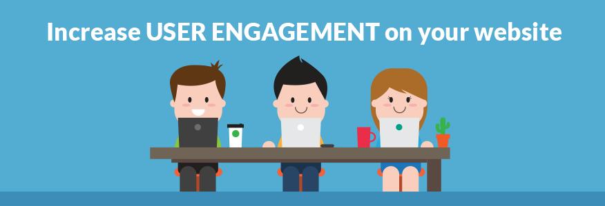 Increase Website User Engagement