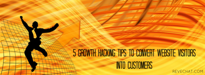 5 Growth Hacking Tips to Convert Website Visitors into Customers