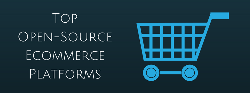 Top Open Source Ecommerce Platforms