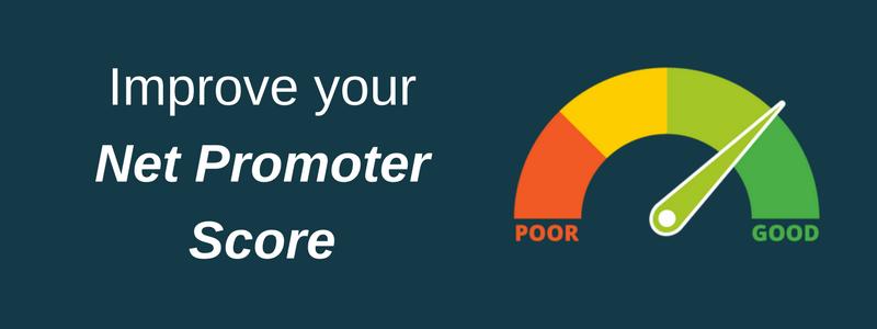 Improve your Net Promoter Score