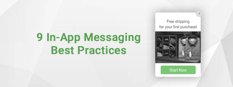 In-App Messaging Best Practices for Higher User Engagement