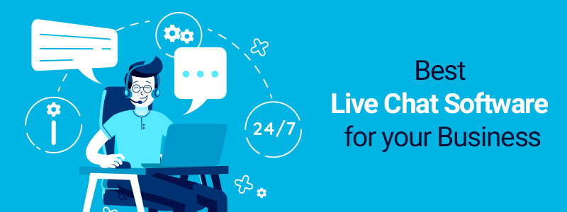 Top Criteria for Selecting the Best Live Chat Software
