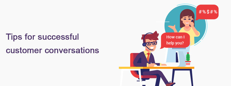 Tips and Best Practices for customer conversation