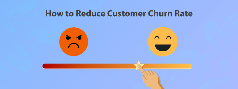 How to reduce customer churn rate